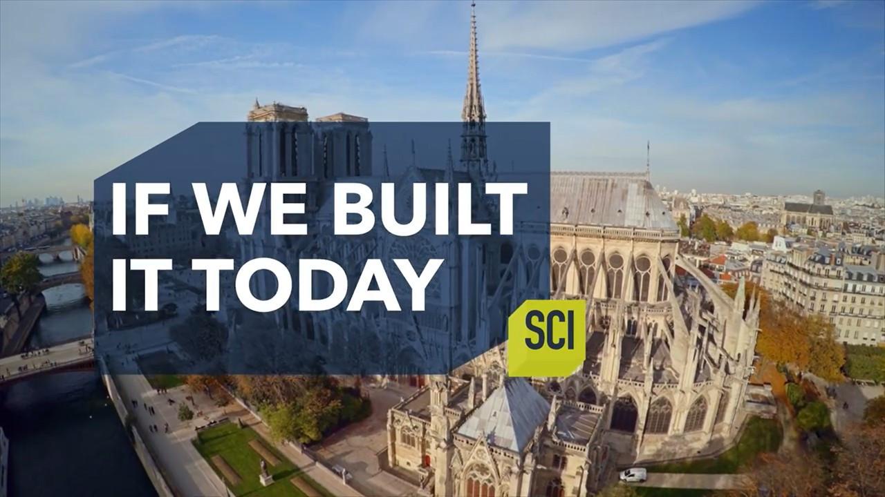 IF WE BUILT IT TODAY: Resurrecting Notre Dame