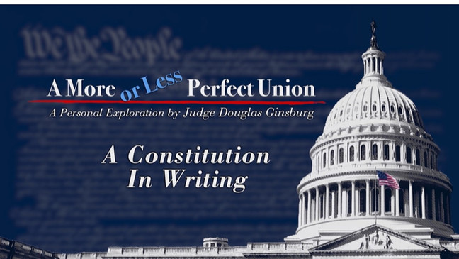 A MORE OR LESS PERFECT UNION : A Constitution in Writing