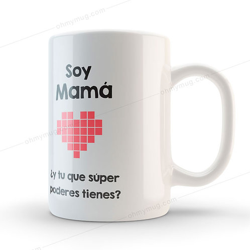 TAZA DÍA DE LA MADRE SOY MAMÁ