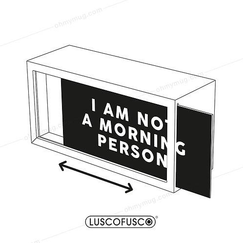 LIGHTBOX LUSCOFUSCO PANTALLA I AM NOT