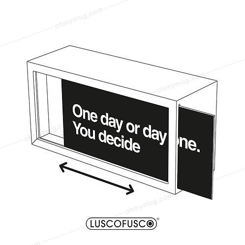 LIGHTBOX LUSCOFUSCO PANTALLA ONE DAY