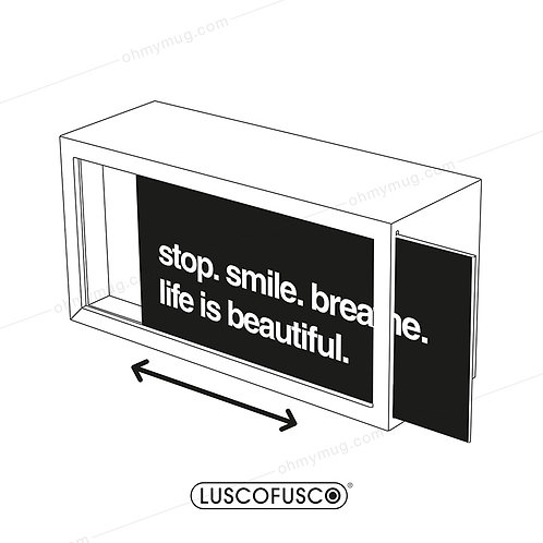 LIGHTBOX LUSCOFUSCO PANTALLA STOP. SMILE. BREATHE