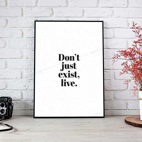 LÁMINA DON'T JUST EXIST LIVE