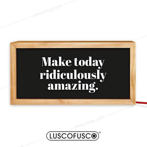 LIGHTBOX LUSCOFUSCO MAKE TODAY