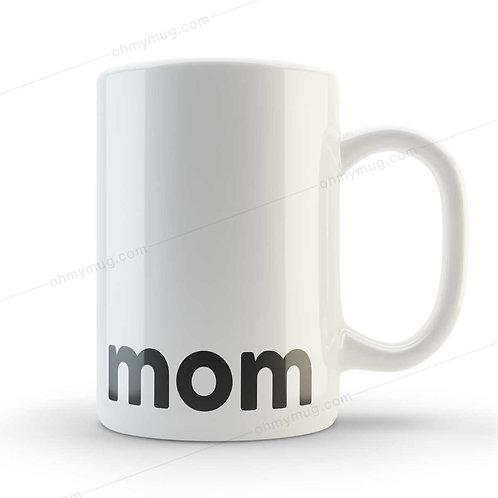 TAZA DÍA DE LA MADRE MOM
