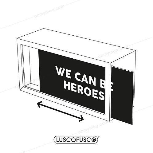 LIGHTBOX LUSCOFUSCO PANTALLA WE CAN BE HEROES