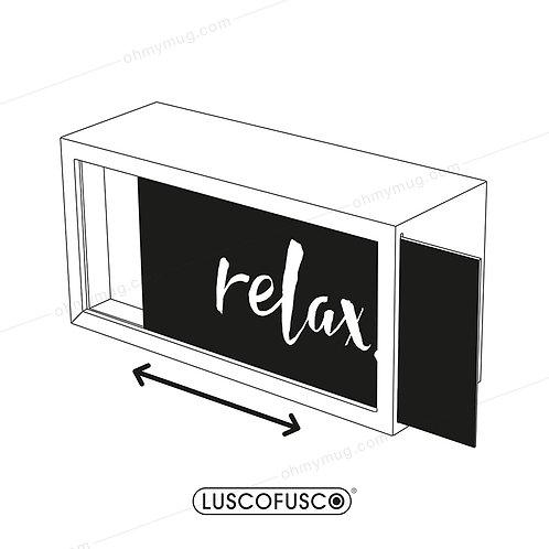 LIGHTBOX LUSCOFUSCO PANTALLA RELAX