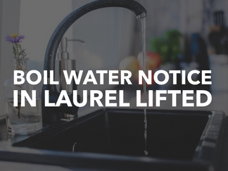 Jones County Emergency Management: Boil water notice in Laurel lifted
