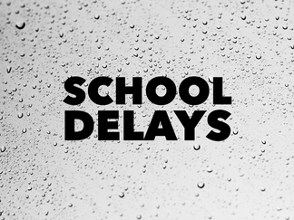 School delays for November 1