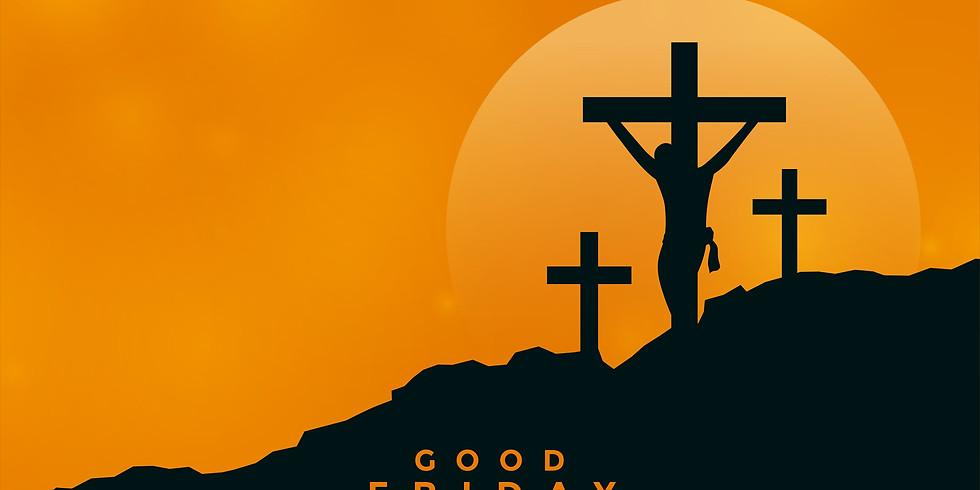 Good Friday - Holy Week Service