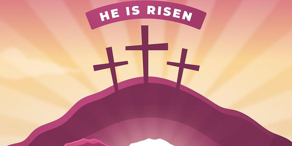 Easter Sunday - Morning Worship