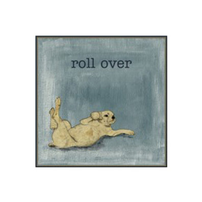Roll Over - Canvas Art