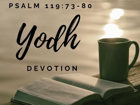 Psalm 119: 73-80 Yodh