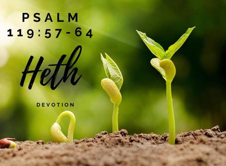 Psalm 119:57-64 Heth