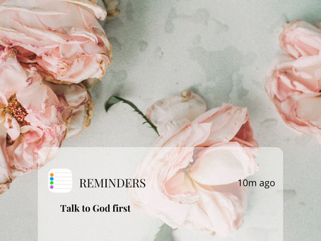 Morning Reminder: Talk to God First