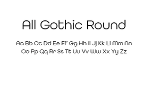 All-Gothic-Round-font.png