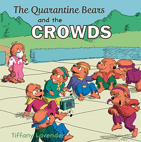 Quarantine Bears play on Berenstein Bears book cover illustration by Tiffany Lavender