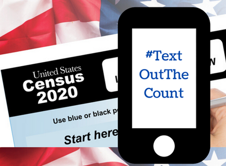 "CIANA Participates in Census 2020 ""Text Out the Count"""