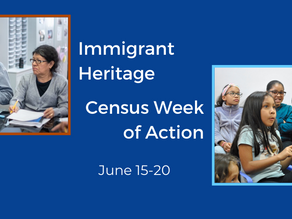 CIANA Participates in Immigrant Heritage Census Week of Action