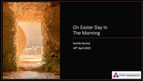 Family Service Sunday 18th April 2021