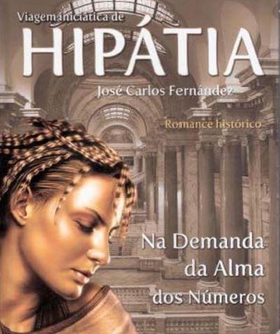 Viagem Iniciática de Hipátia de José Carlos Fernández