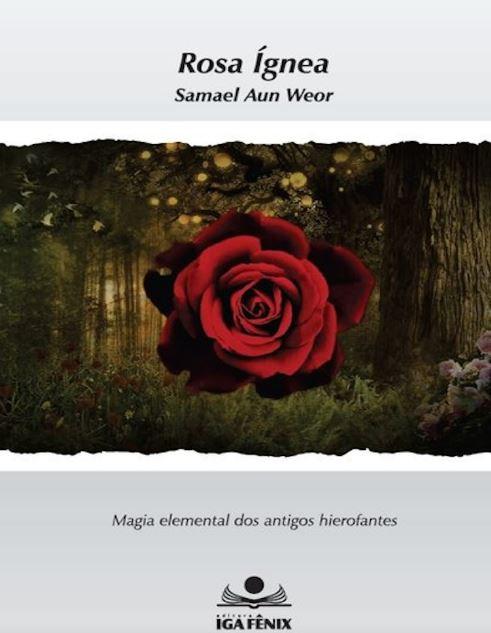 Rosa Ígnea de Samael Aun Wor11.00