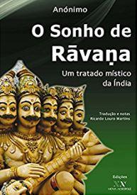 O Sonho da Ravana Um Tratado Místico da Índia