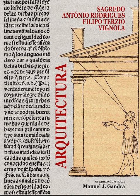 Arquitectura, Organização de Manuel Joaquim Gandra