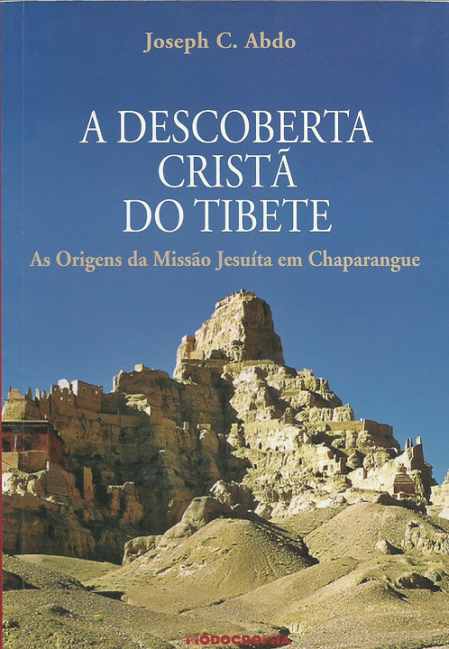 A Descoberta Cristã do Tibete de Joseph C. Abdo