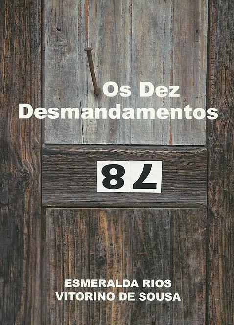 Os Dez Desmandamentos de Esmeralda Rios e Vitorino de Sousa