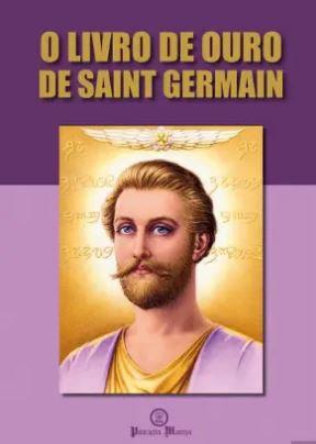 O Livro de Ouro de Saint Germain de Saint Germain