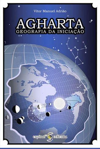 Agharta -Geografia da Iniciação de Vitor Manuel Adrião