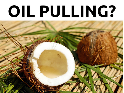 What is Oil Pulling and why should I do it?