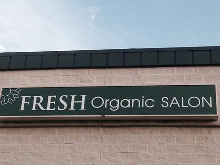 "Fresh Organic Salon Is ""Breath of Fresh Air"""