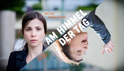 AM HIMMEL DER TAG - Kinospielfilm, 90 Min.