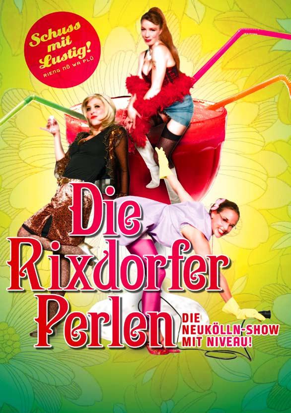 DIE RIXDORFER PERLEN - SCHUSS MIT LUSTIG