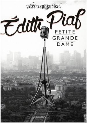 EDITH PIAF - PETITE GRANDE DAME