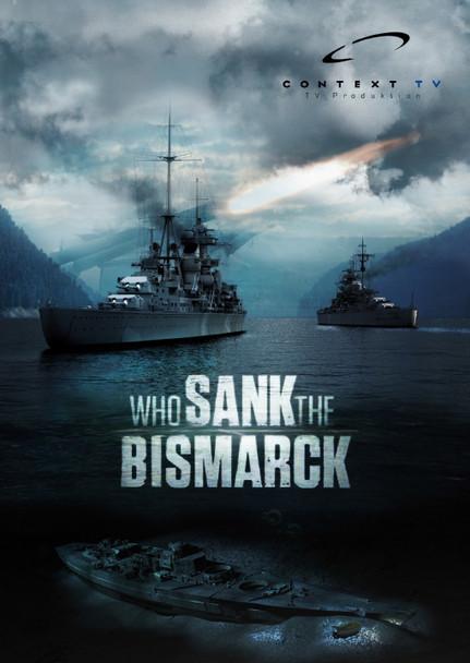 WHO SANK THE BISMARCK // NAZI SUPERSHIP