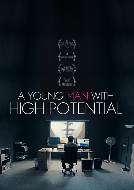 A YOUNG MAN WITH HIGH POTENTIAL - Kinospielfilm 90 Min.