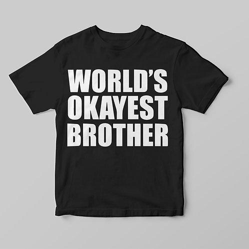 World's okayest brother - feliratos póló