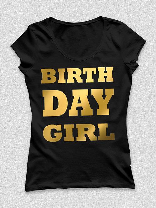 Birthday girl - metál arany feliratos póló