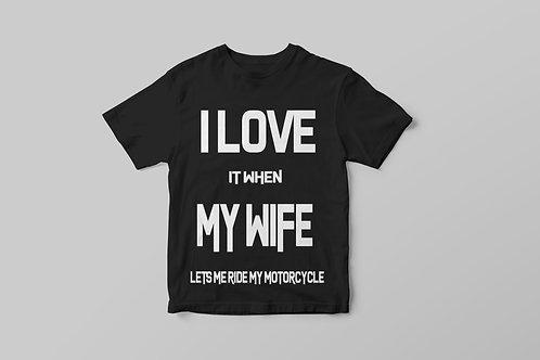 I love my wife - Motoros, feliratos póló