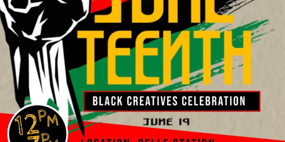 Juneteenth Black Creatives And Business Celebration