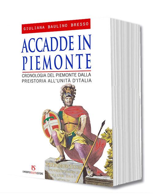 ACCADDE IN PIEMONTE