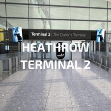 Heathrow Terminal 2 Case Study