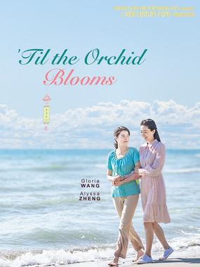 'Til the Orchid Blooms