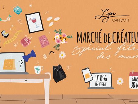 Le marché en ligne des créateurs Lyon Can Do It - Spécial fête des mamans