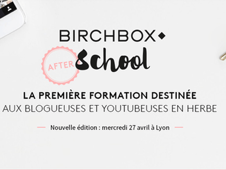 Intervention à la Birchbox School de Lyon