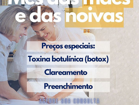 Mês das Mães e Noivas na Imperatriz Odontologia