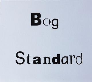 Bog Standard Front Cover